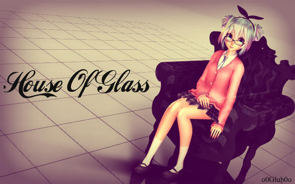 [MMD] House Of Glass by o0Glub0o