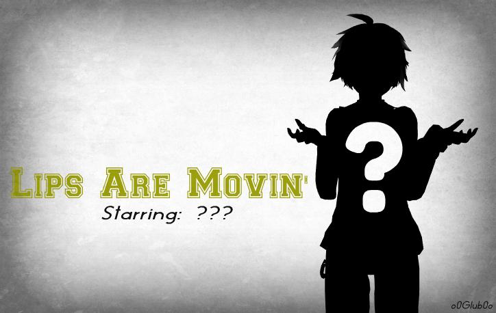 [MMD] Lips Are Movin' by o0Glub0o