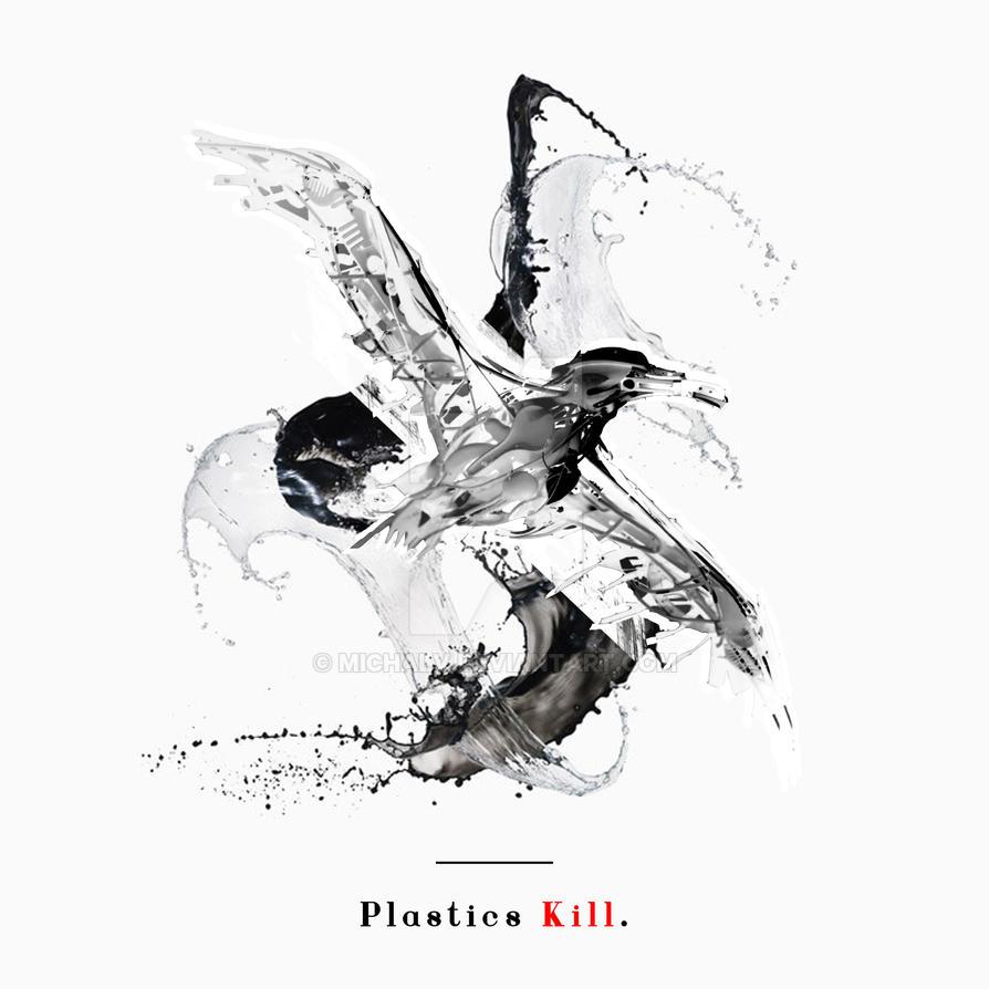 Plastics Kill. by Michalv