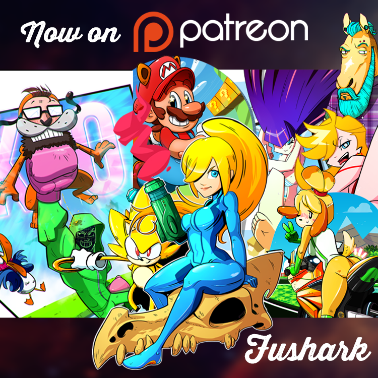 Support me on PATREON by FuShark