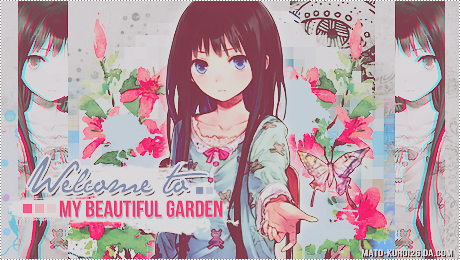 Welcome to my Beautiful Garden by Mato-Kuroi26