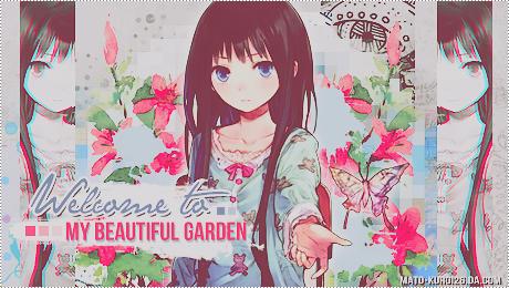 Welcome to my Beautiful Garden by Mato-Kuroi26