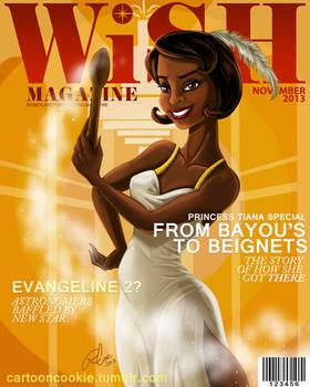 WiSH Magazine: Tiana Edition