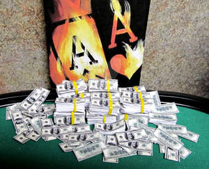 FLAMING ACES AND LOTS OF MONEY