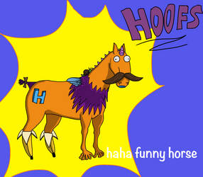 the silly horse