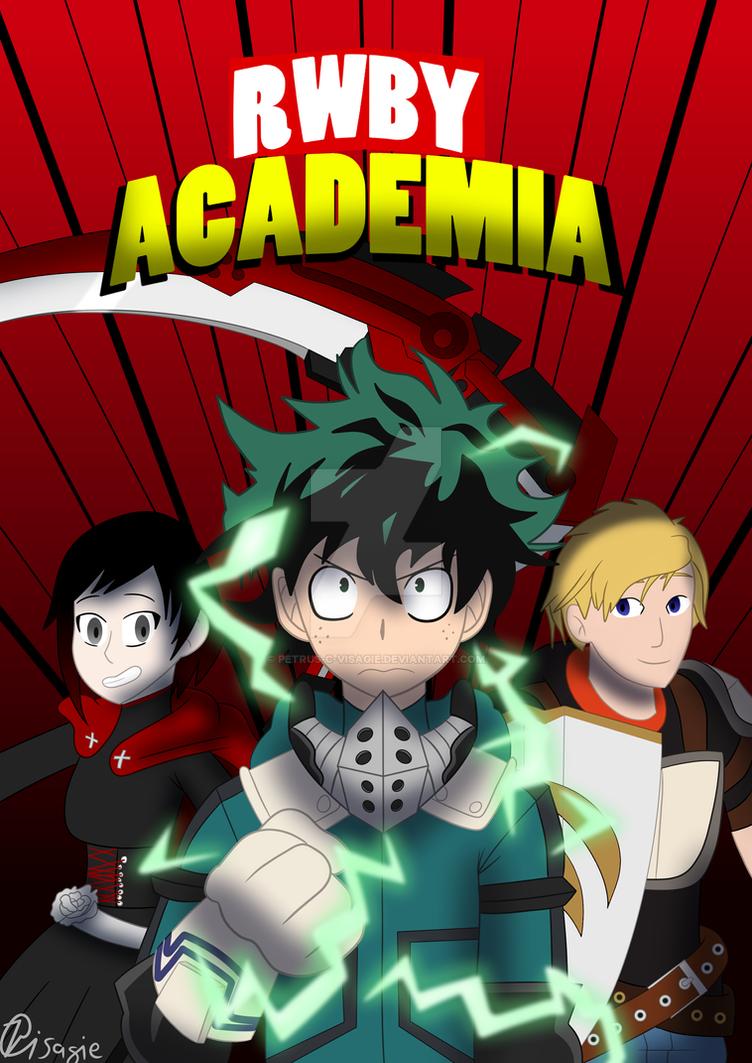 RWBY Academia cover by Petrus-C-Visagie