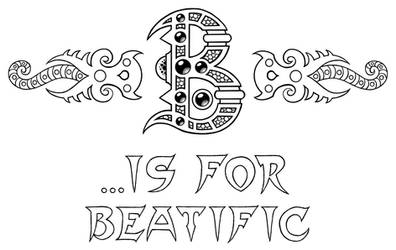 B is For Beatific