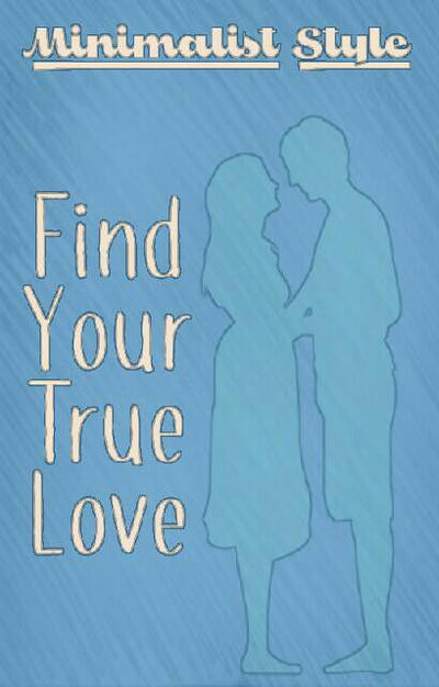 Finding your true love stories