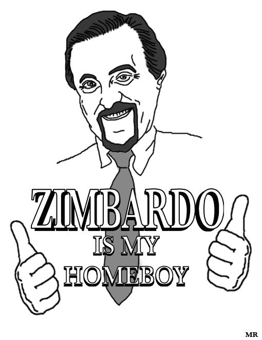 Zimbardo is my Homeboy