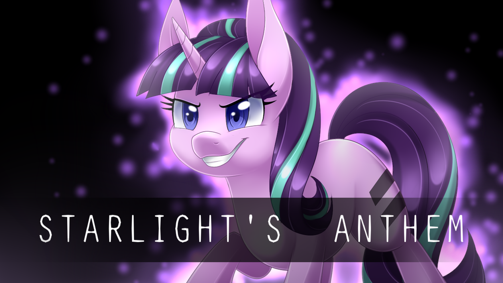 Starlight's Anthem [Commission] by Scarlet-Spectrum