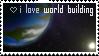 I Love World Building by InfiniteFruit
