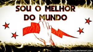SOU O MELHOR DO MUNDO!!! HD Wallpaper