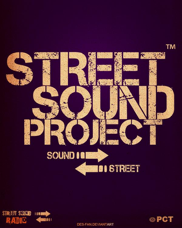 Street Sound PJCT by DES-FAN
