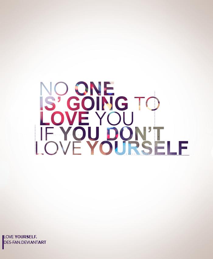 LOVE YOURSELF by DES-FAN