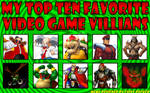 My Top 10 Favorite Video Game Villains