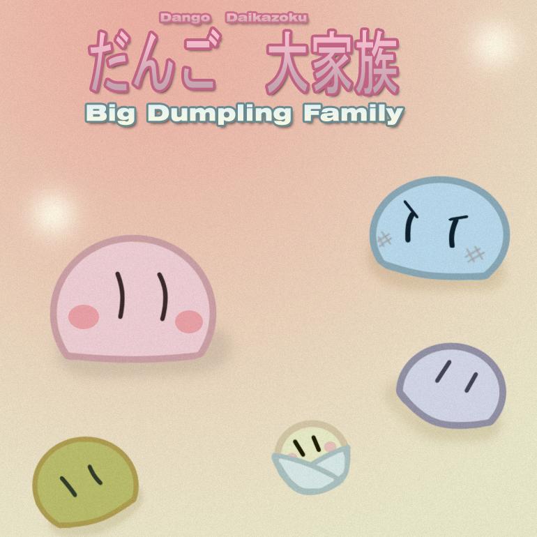 Big Dango Family By Lunaros On Deviantart