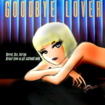 Good Bye Lover by dizziedarling
