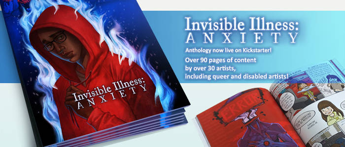 Kickstarter launch -INVISIBLE ILLNESS: Anxiety-