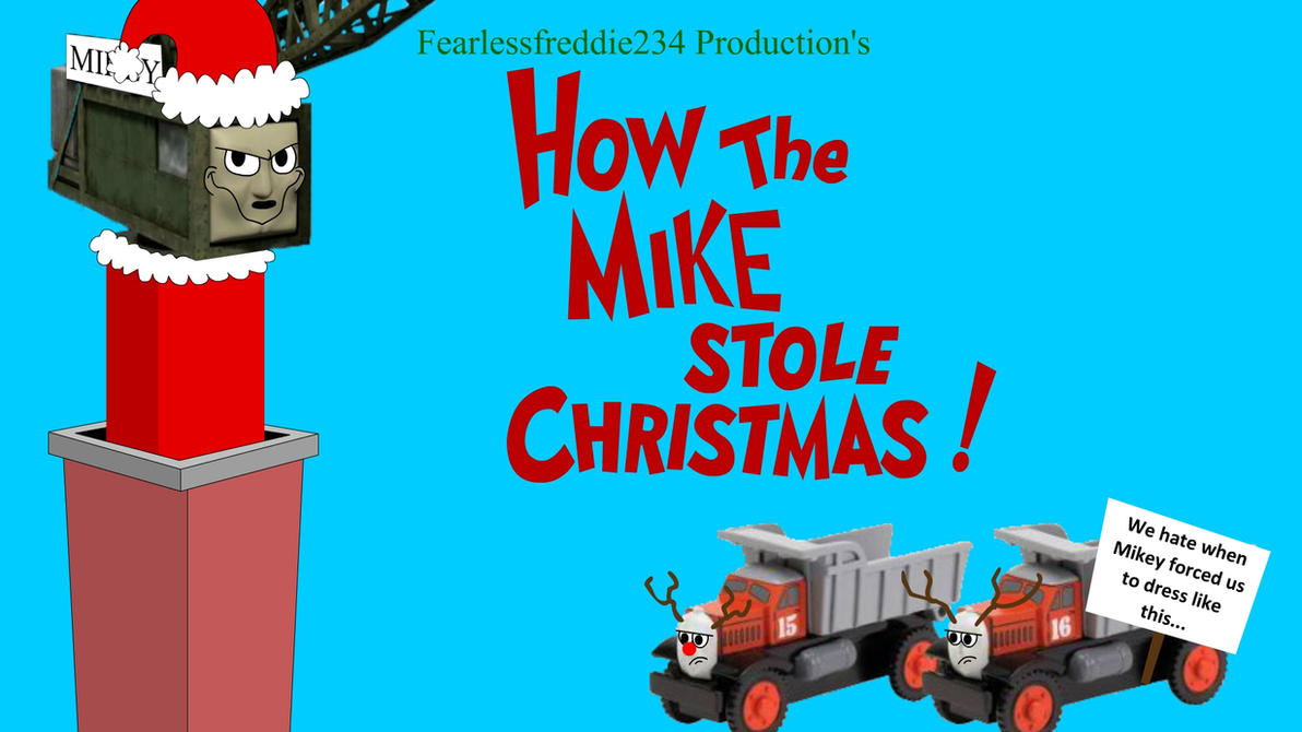 'How the Mike Stole Christmas!' by Edward2Fan47