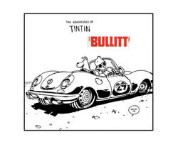 Tintin in the movie Bullitt.fan art amalgam by alchemichael77