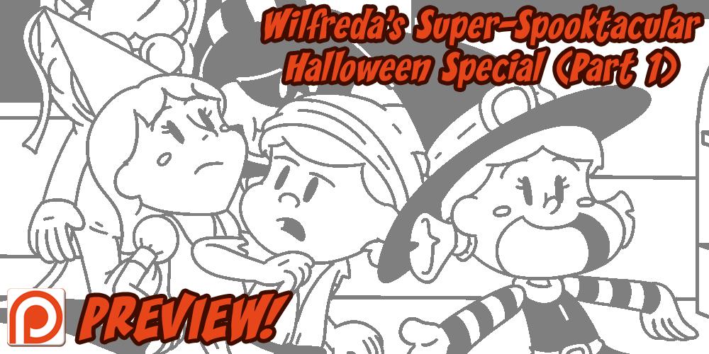 Wilfreda's Super-Spooktacular Halloween Special by megawackymax