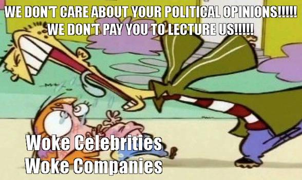 Ed Yells At: Woke Celebrities and Companies