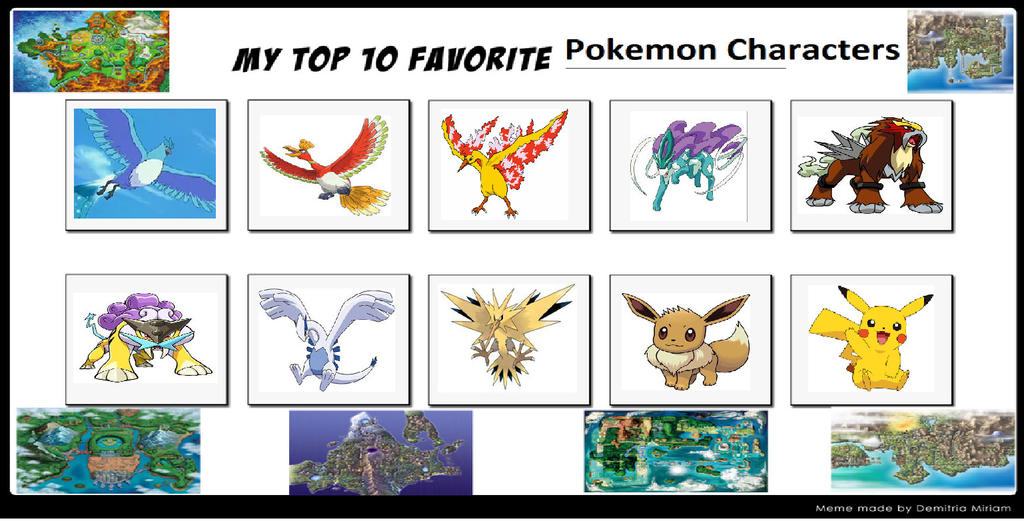My Top 10 Favorite Pokemon Characters Meme 598567779