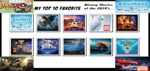 My Top 10 Favorite Disney Movies Of 2010s Meme
