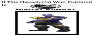 My What If This Character Was In MK Meme