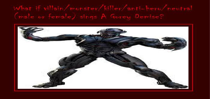 My What If Villain Sings A Gorey Demise Meme
