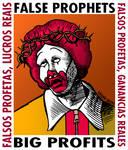 False Prophets Big Profits