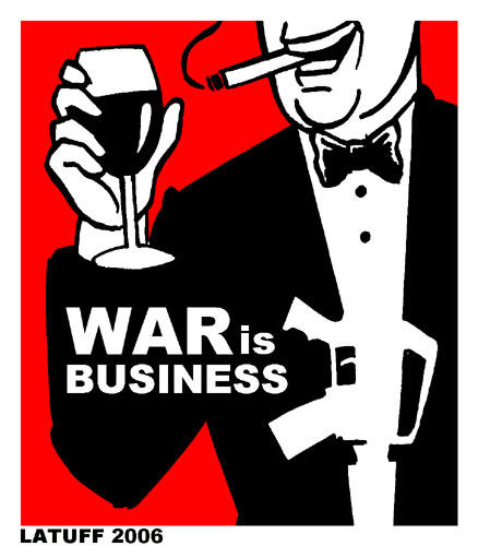 War is Business 2 by Latuff2