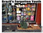 Brazil Forgotten Youth