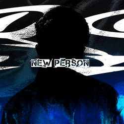 New Person (Song Cover Art)