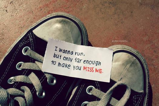 i wanna run