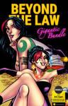 Beyond the Law: Gigantic Bundle - 160 pages $19.99 by botcomicsinc