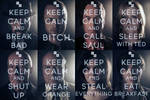 KEEP CALM AND X Y (Breaking Bad Edition)