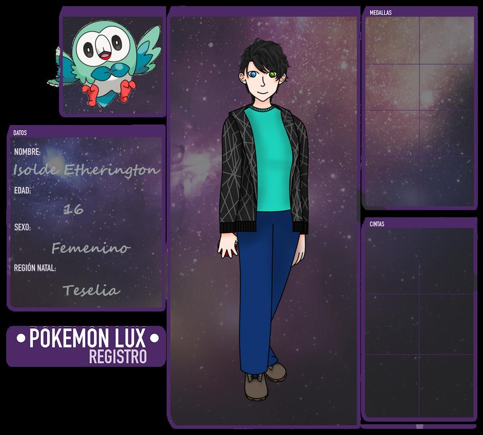 Pokemon LUX - Isolde Etherington by AtrezzoTheCloset