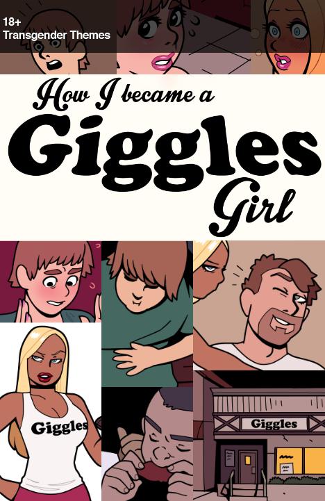 (paycomic) How I Became a Giggles Girl by blackshirtboy