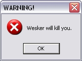 Warning - Wesker will kill you by RammPatricia