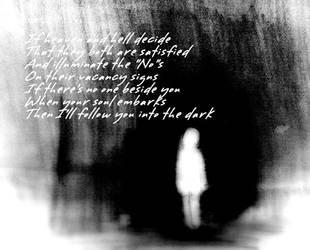 I'll Follow You Into The DarK by MarkLovingHobbit