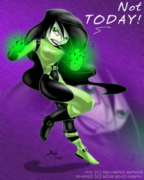 Shego + Not Today