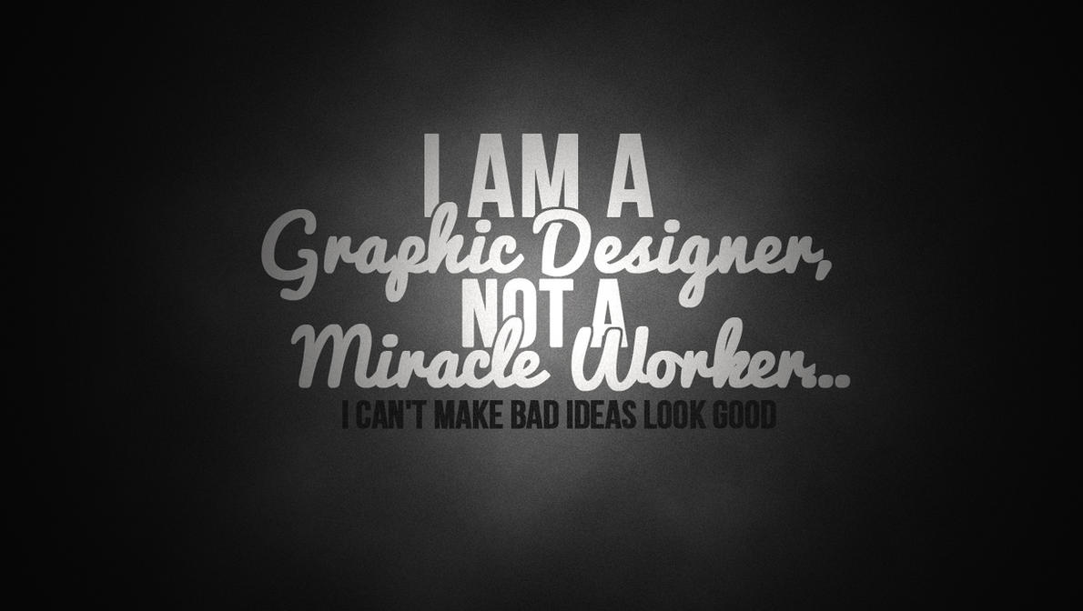 Graphic Design Quotes Graphic Designer Quotecdmproductions On Deviantart