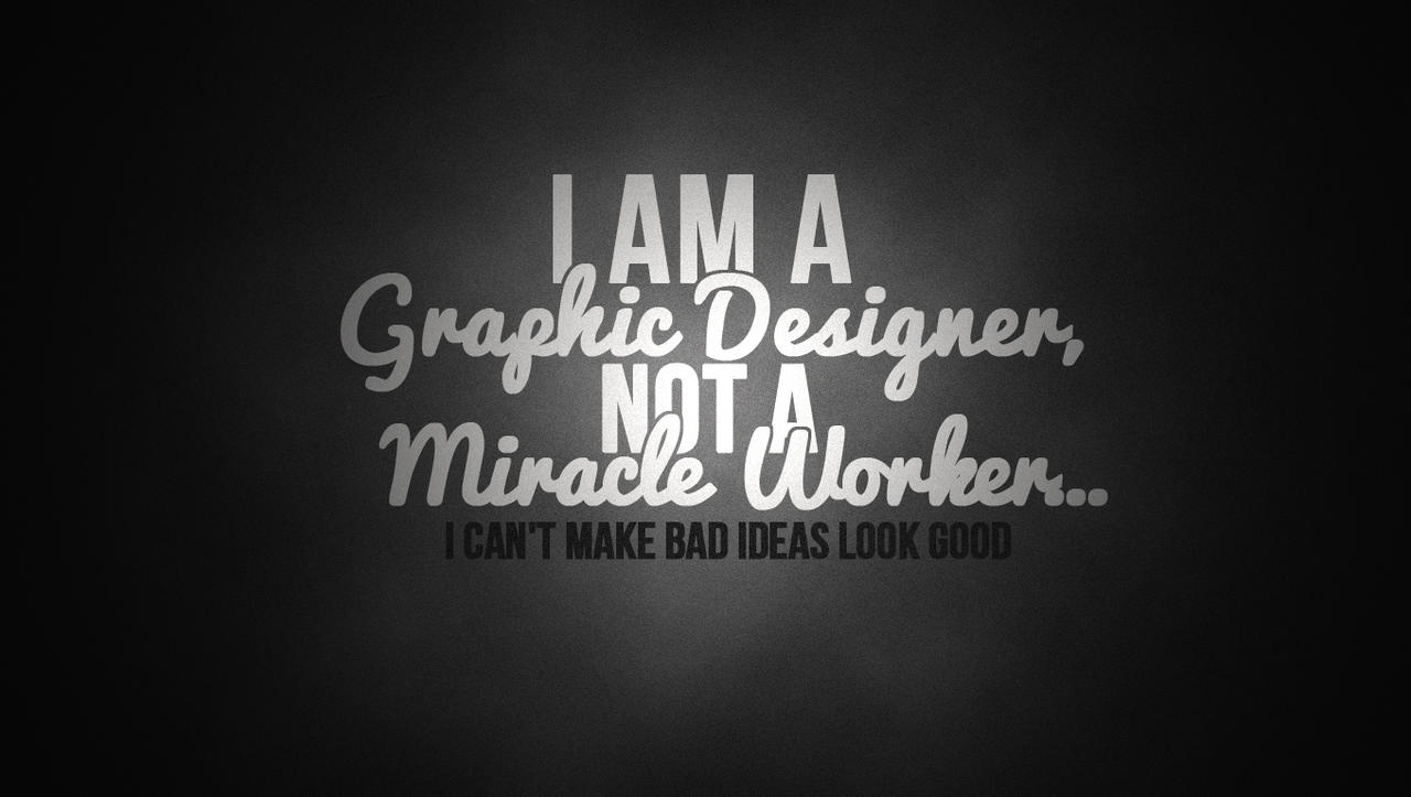 Graphic Designer Quote by CDM-Productions on DeviantArt