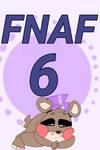 Fnaf 6!!!