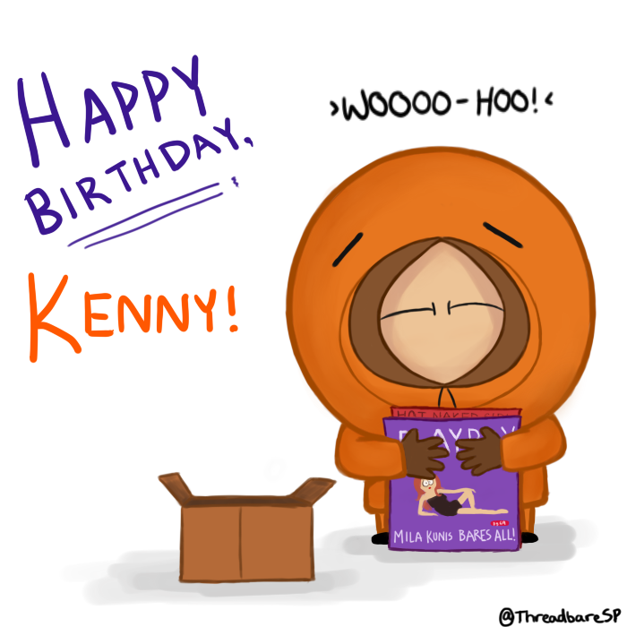 happy_birthday_kenny_by_threadbaresp d5z4bp6 happy birthday kenny by threadbaresp on deviantart