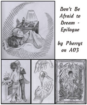 Don't Be Afraid to Dream: Epilogue 8 Years After