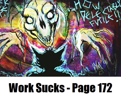 Work Sucks - Page 172 by KazJester