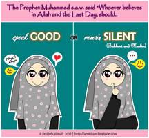 Speak Good or Remain Silent by littleMuslimah