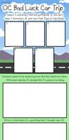 OC Bad Luck Car Trip: Blank Meme by haxor478